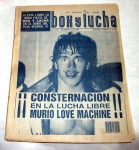 imagenes de el luchador love machine kcg revista lucha libre muere love machine 1994 hm4 2947
