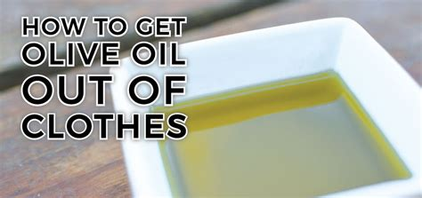how to get olive oil out of clothes