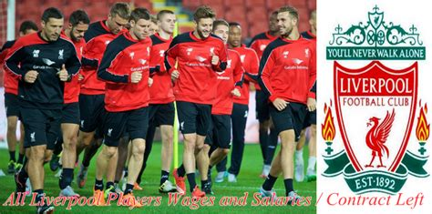 team salary all liverpool players wages and salaries contract left