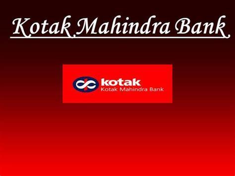 kotack mahindra bank kotak mahindra bank authorstream