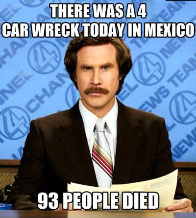 Anchorman Memes - mexican jokes saboteur365