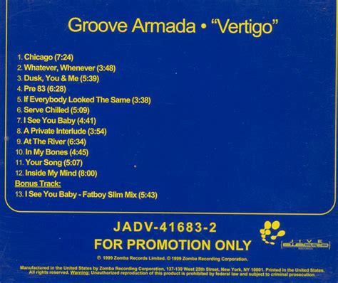groove armada vertigo groove armada vertigo cd 1991 electronica progressive