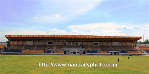 update stadion kaharudin nasution rumbai riau daily photo