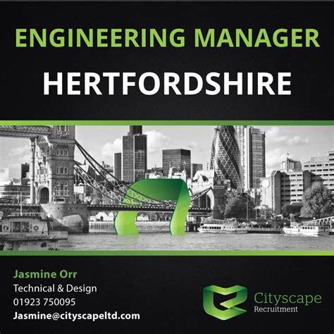 design engineer jobs hertfordshire senior engineering manager wanted