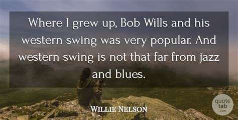 what is western swing willie nelson where i grew up bob wills and his western