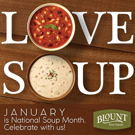 national month blount foods january is national soup month