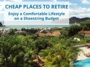 Cheap Places To Live by 10 Best Places To Retire Best Country To Retire