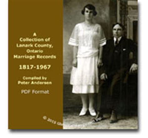 Ontario Marriage Records A Collection Of Lanark County Ontario Marriage Records 1817 1967 Compiled By