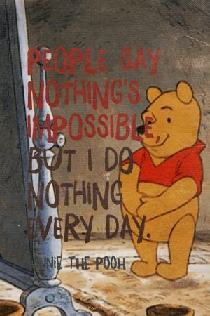people  nothings impossible      day winnie  pooh