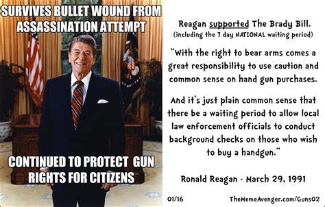 Ronald Reagan Memes - reagan on gun laws 187 the meme avenger