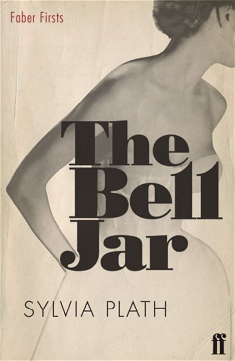 the bell jar books the many covers of sylvia plath s the bell jar at