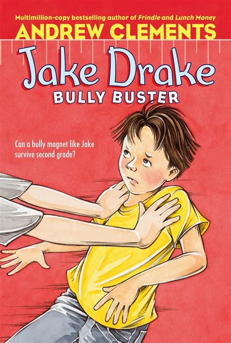 bullying picture books jake bully buster book by andrew clements janet