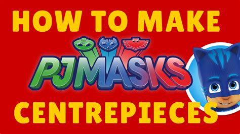 Paper Decorations To Make At Home free diy pj mask centerpieces printables