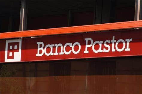 banco pasyor banco pastor gana 1 19 millones de euros hasta marzo