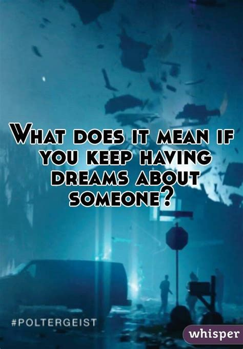 what does it mean when you dream about bathrooms what does it mean when you have a dream about someone