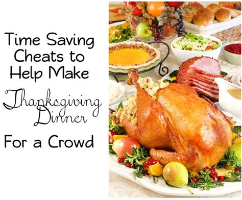 dinner for a crowd or store bought time saving tips on