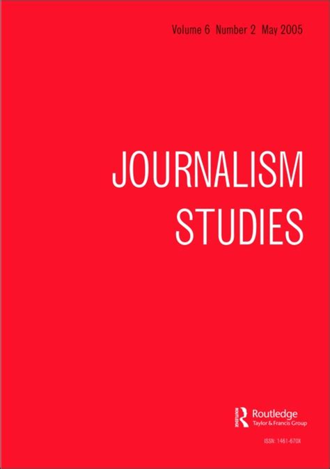 Journalism Studies by Journalism Studies Special Issue Call For Papers
