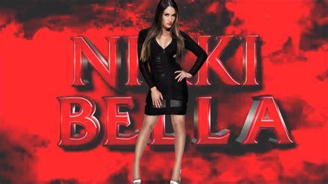 theme song nikki bella nikki bella theme song wwts youtube