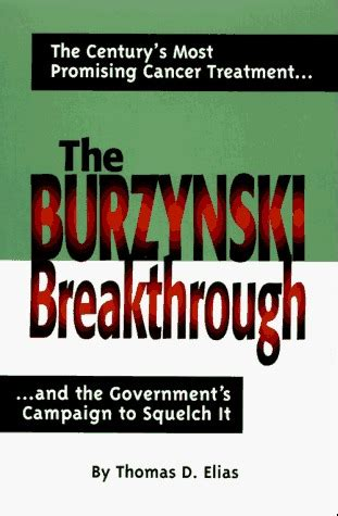 survivor the impossible childhood cancer breakthrough books the burzynski breakthrough the century s most promising
