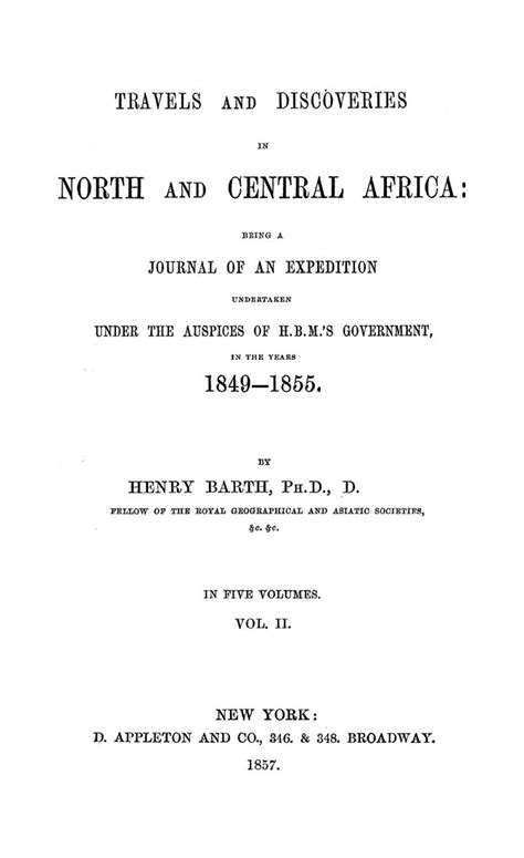 travels and discoveries in and central africa including accounts of tripoli the the remarkable kingdom of bornu and the countries around lake chad classic reprint books travels and discoveries in and central africa