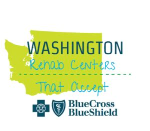 Detox Centers Accept Meridian by Rehab Centers That Accept Bcbs Insurance In Washington
