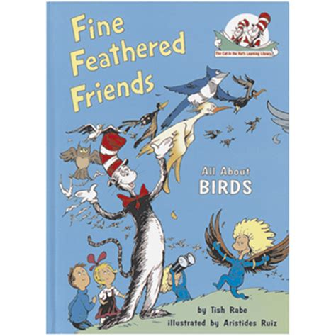 feathered friends books dr seuss books feathered friends all about birds book