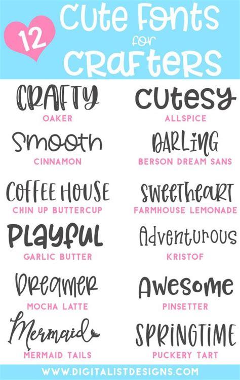 adorably cute fonts  crafters cute fonts cricut