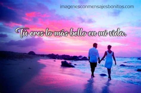 imagenes de amor y pensamientos lindos imagenes bonitas con mensajes bonitos de amor para tu