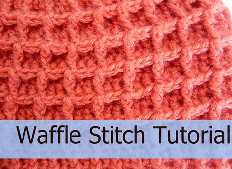 waffle blanket knitting pattern how to crochet the waffle stitch 3 crochet stitches