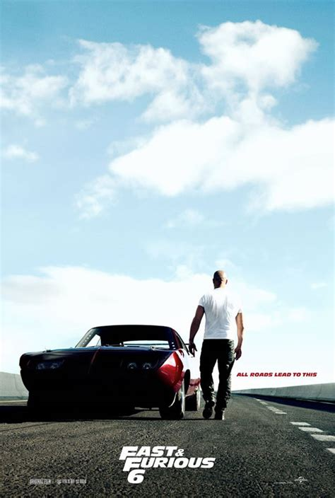 Fast And Furious 6 fast and furious 6 teaser poster vin diesel and his