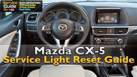 mazda cx  service light reset youtube