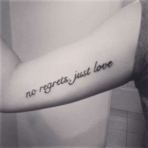 tattoo no regrets just love quot no regrets just love quot tattoo on saraje s inner arm
