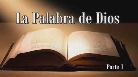 iluminacion biblica estudios b 237 blicos la palabra de dios parte 1 youtube