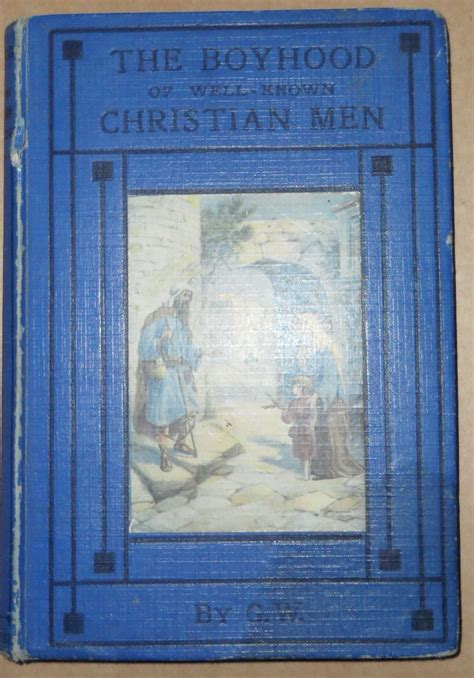 well known picture books the boyhood of well known christian by g w used