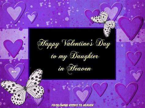 happy valentines day to my daughters pin by blowing kisses to heaven on missing my loved ones