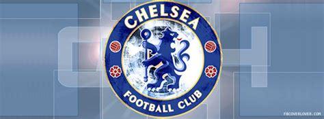 chelsea football club facebook chelsea fc 2 facebook cover fbcoverlover com