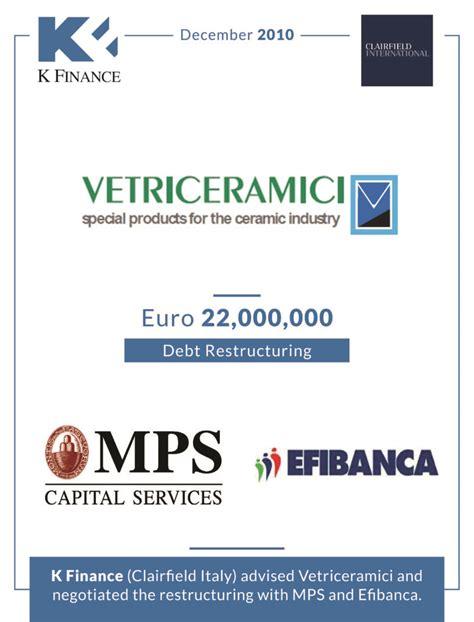 mps capital services per le imprese spa vetriceramici debt restructuring k finance