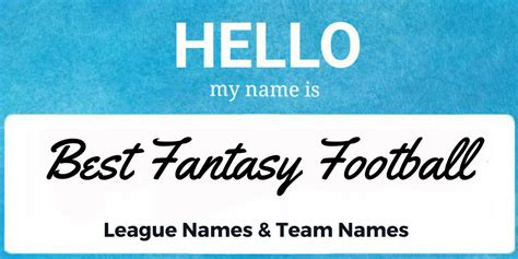 fantasy football league names 19 ideas for fantasy football league names 69 team names