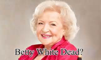 Betty white was not found dead in her los angeles home despite rumors