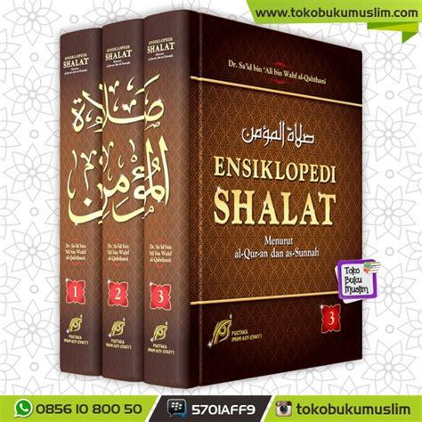 Sajadah Shalat Tebal Hemat F386 buku ensiklopedi shalat pustaka imam syafii 1 set 3 jilid
