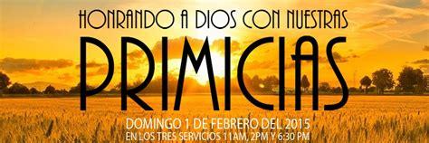 predicas cristianas escritas dios y las primicias servicios de primicias 1 de febrero del 2015