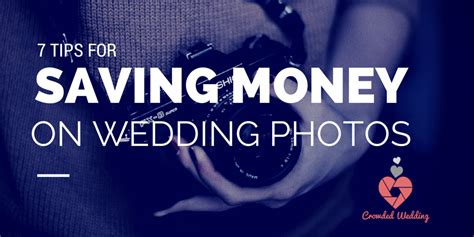 7 Money Saving Tips For Your Wedding by 7 Tips To Save Money On Wedding Photography Crowdfunding