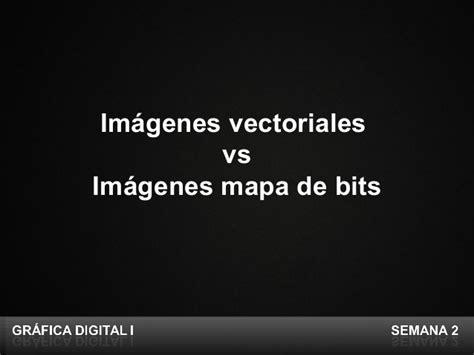 imagenes vectoriales extensiones grafica digital semana 2