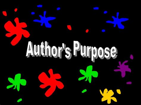 a s purpose author author s purpose ppt