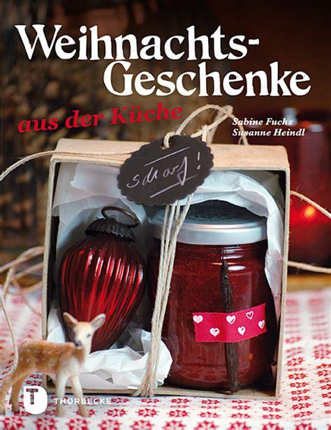 weihnachtsgeschenke aus der kche weihnachtsgeschenke aus der k 252 che rezension katha kocht