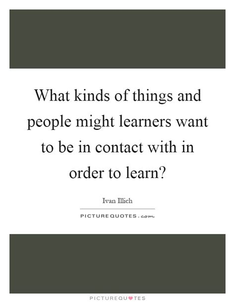 Things You Might Want To by What Kinds Of Things And Might Learners Want To Be