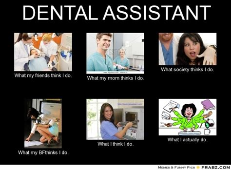 Dental Assistant Memes - dental hygiene funny sayings memes