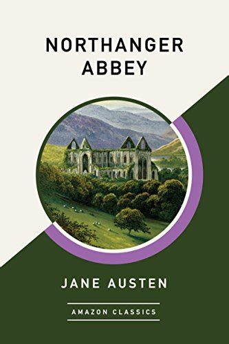northanger abbey penguin clothbound 0141197714 northanger abbey classics hardcover a penguin classics hardcover jane austen marilyn