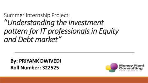 Equity Summer Internship Mba by Finding The Investment Pattern Of It Professional In