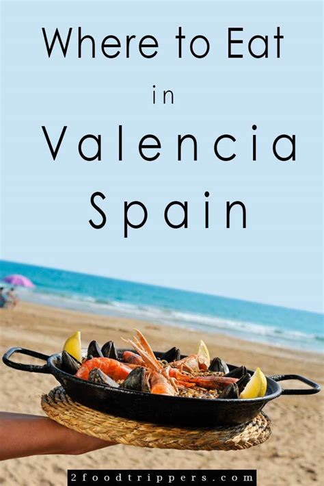 best restaurant in valencia spain the best places to eat in valencia spain
